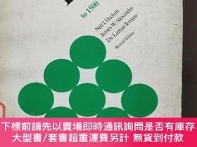 二手書博民逛書店THE罕見WORLD OF EUROPE TO 1500 英文原版 插圖本 16開Y85718 NEIL J.