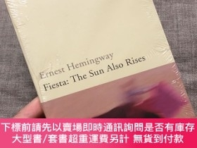 二手書博民逛書店Fiesta:罕見The Sun Also Rises 太陽照常升起 【諾貝爾文學獎得主 海明威 作品,英