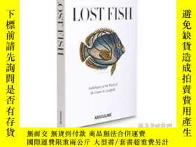 二手書博民逛書店Lost罕見FishY368185 不祥 Assouline P