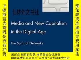 二手書博民逛書店【罕見】Media And New Capitalism In The Digital AgeY27248 E