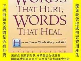 二手書博民逛書店Words罕見That Hurt, Words That HealY256260 Joseph Telushk
