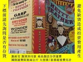 二手書博民逛書店HETTY罕見FEATHER: 海蒂羽毛,.Y200392
