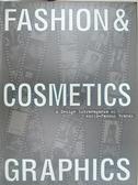 【書寶二手書T3/設計_J7A】Fashion & Cosmetics Graphics/a Design…_日文書_Pie Bukkusu