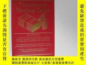 二手書博民逛書店Dictionary罕見of Banking Terms(Fou