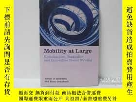 二手書博民逛書店Mobility罕見at Large: Globalizatio