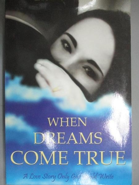 【書寶二手書T3/原文小說_BRG】When Dreams Come True_Eric Ludy, Leslie Ludy
