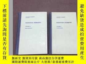 二手書博民逛書店RADIATION罕見DOSIMETRY 1.2卷 精裝 [兩本]Y4754 frank ap