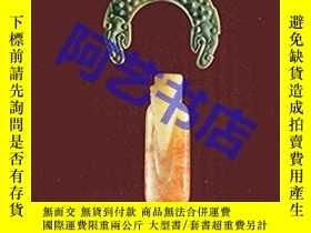 二手書博民逛書店Magic,Art罕見and Order. Jade in Chinese Culture 棕櫚泉藝術博物館藏 中
