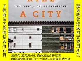 二手書博民逛書店How罕見To Kill A CityY364682 Peter Moskowitz Nation Books