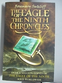 【書寶二手書T5/原文小說_AML】The Eagle of the Ninth Chronicles_Rosemary Sutcliff