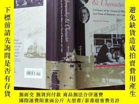 二手書博民逛書店CRAFTSMANSHIP罕見AND CHARACTER:A HISTORY OF THE VINSON AND