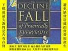 二手書博民逛書店The罕見Decline And Fall Of Practically Everybody.Y255562