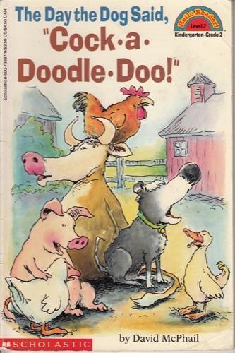 (二手書)Hello Reader K-3 Level 2: Day the Dog Said, Cock-a-Doodle-Doo!