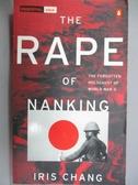【書寶二手書T1/歷史_JDQ】The Rape of Nanking: The Forgotten Holocaust of..._Iris Chang