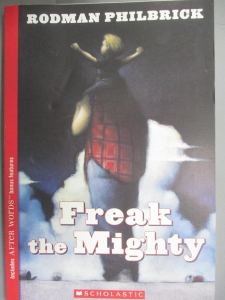 【書寶二手書T7/少年童書_CKW】Freak the Mighty_Philbrick, W. R.