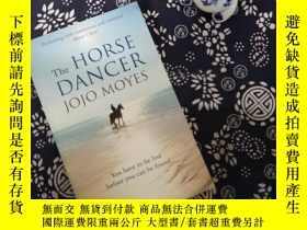 二手書博民逛書店THE罕見HORSE DANCERY267682 JOJO MO