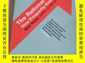 二手書博民逛書店The罕見Rational Optimist:How Prosp