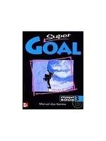 二手書博民逛書店 《SUPER GOAL 3 STUDENT BOOK》 R2Y ISBN:9701033418│ManueldosSantos