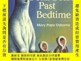二手書博民逛書店Polar罕見Bears Past BedtimeY449926 Mary Pope Osborne(瑪麗·波