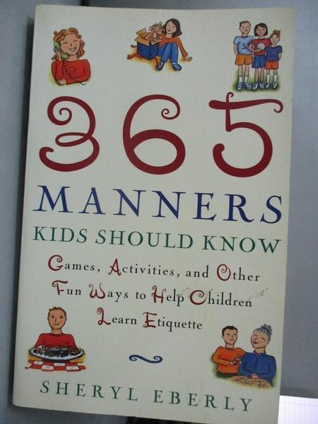 【書寶二手書T5/進修考試_MAE】365 Manners Kids Should Know: Games, Activ