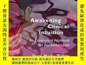 二手書博民逛書店Awakening罕見Clinical Intuition: A