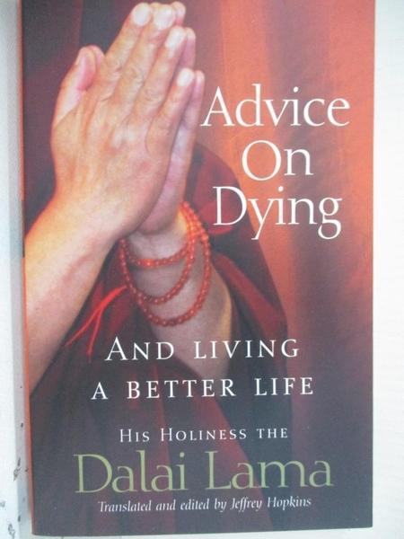 【書寶二手書T7/宗教_HBB】Advice on Dying_Dalai Lama XIV Bstan-'dzin-rgya-mtsho