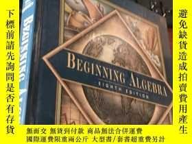二手書博民逛書店BEGINNING罕見ALGEBRA (EIGHTH EDITION)Y5834 Lial Hornsby A