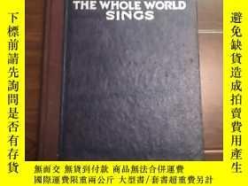 二手書博民逛書店SONCS罕見THE WHOLE WORLD SINGSY125