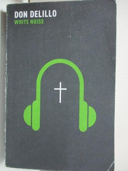 【書寶二手書T1/原文小說_B2V】White Noise_Don DeLillo