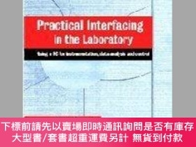 二手書博民逛書店Practical罕見Interfacing In The LaboratoryY255174 Stephen