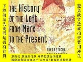 二手書博民逛書店The罕見History Of The Left From Marx To The PresentY25626