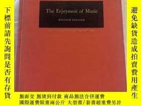 二手書博民逛書店The罕見Enjoyment of Music「享受音樂,修訂版」Y187641 Joseph Machlis