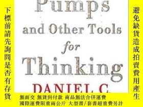 二手書博民逛書店Intuition罕見Pumps And Other Tools For ThinkingY364682 Da
