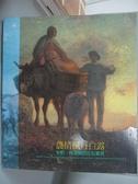 【書寶二手書T7/藝術_EDR】農情楓丹白露-米勒, 科洛與巴比松畫派