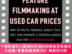 二手書博民逛書店Feature罕見Filmmaking at Used-Car Prices: Revised Edition-以