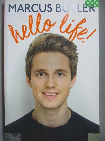 【書寶二手書T3/傳記_ZCN】Hello Life!_Marcus Butler