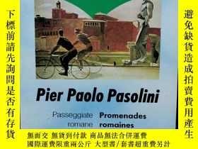 二手書博民逛書店Pasolini罕見Pier Paolo : PROMENADES ROMAINES (法國近現代文學)法文原版書
