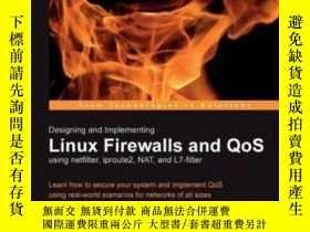 二手書博民逛書店Designing罕見And Implementing Linux Firewalls With Qos Usin
