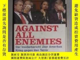 二手書博民逛書店原版德文書罕見《 Against all Enemies 》Ri