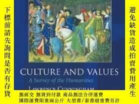 二手書博民逛書店Culture罕見And Values: A Survey Of The Humanities Volume I