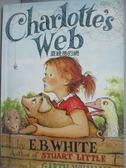 【書寶二手書T1/原文小說_LIY】Charlotte s Web夏綠蒂的網_E.B.White