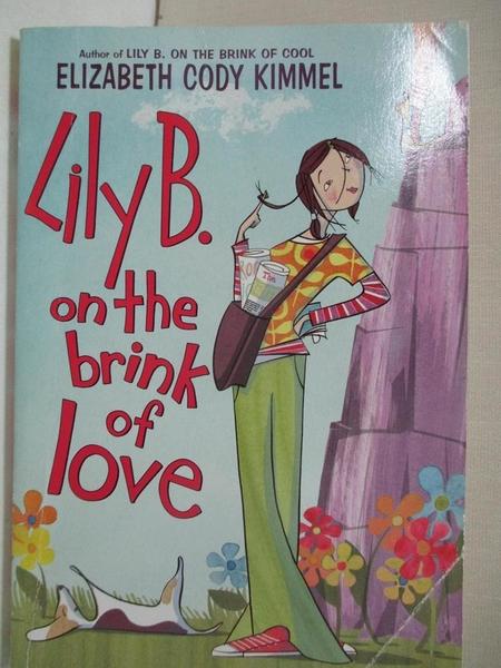 【書寶二手書T9/少年童書_HHY】Lily B. on the Brink of Love_Kimmel, Elizabeth Cody