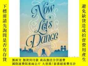 二手書博民逛書店Now罕見Let's Dance: A Feel-Good Book about Fi...-現在讓我們