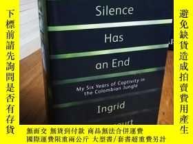 二手書博民逛書店Even罕見Silence Has an End: My Six