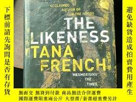 二手書博民逛書店The罕見Likeness Tana French【英文原版】精