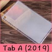 【萌萌噠】三星 Tab A 8吋 (2019) 無筆版 T295 T290 還原真機 柔軟輕薄 全包透明磨砂矽膠 平板殼