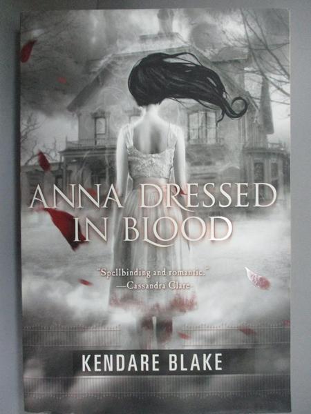 【書寶二手書T1/原文小說_JPQ】Anna Dressed in Blood_Blake, Kendare