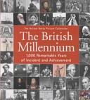 二手書《The British Millennium: 1,000 Remarkable Years of Incident and Achievement》 R2Y ISBN:3829060114