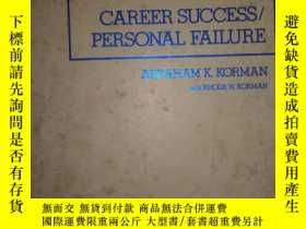 二手書博民逛書店Career罕見Success Personal Failure