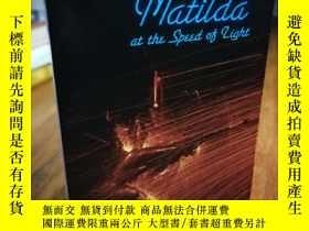 二手書博民逛書店Matilda罕見at the Speed of Light (